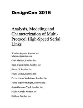 Analysis, Modeling and Characterization of Multi-Protocol High-Speed Serial Links