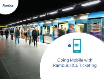Going Mobile with Rambus HCE Ticketing