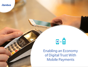 Enabling an Economy of Digital Trust with Mobile Payments